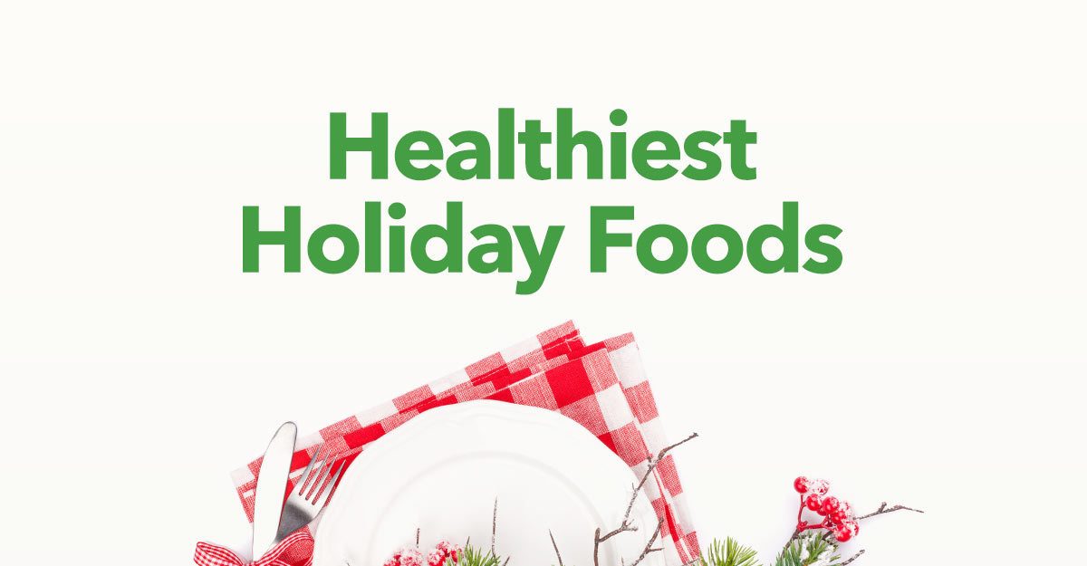 healthy holiday foods