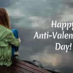 Anti-Valentine Day 2019 Greetings and Wishes: WhatsApp Stickers, Unromantic GIF Images, Facebook & Instagram Quotes to Send During Anti-Love Week