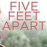 Five Feet Apart Doesn't Measure Up to Other Teen Romances