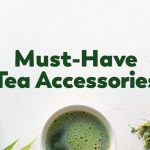 The Best Teas & Tea Accessories for Winter