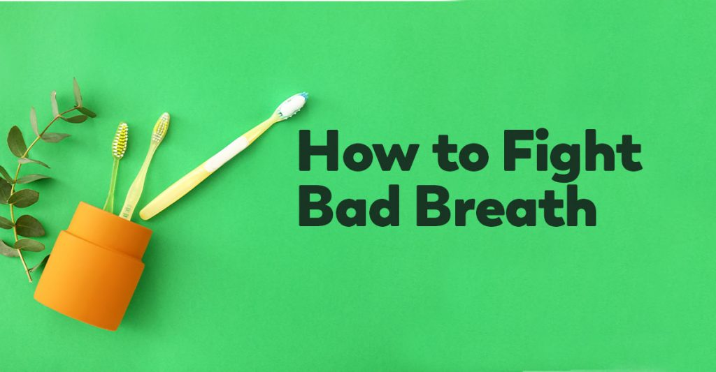 how to fight bad breath